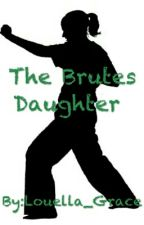 The Brutes Daughter (Seduce me the Otome ) by Louella_Grace