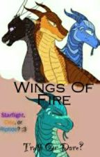 Wings Of Fire : Truth Or Dare? by RainThePrincess