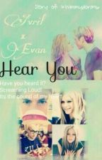 Hear You (Avril & Evan Story) by Khimmydora96