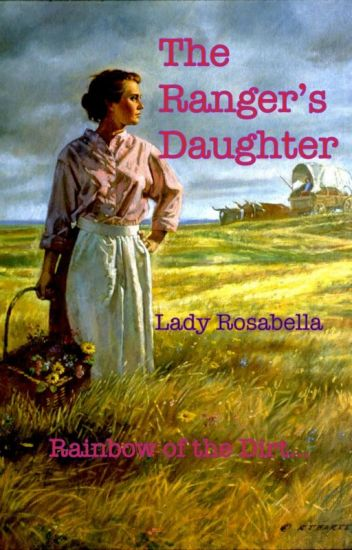 The Ranger's Daughter