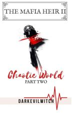 TMH2: Chaotic World Pt II (ON-HOLD) by DarkEviLwitch