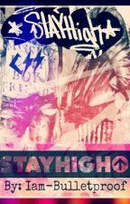 *Stay high*  {Andy y Tu} by Iam-bulletproof