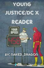 Young Justice X Reader One Shots by naked_dragon