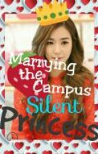 Marrying The Campus Silent Princess by DjHwang