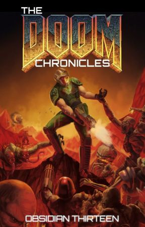 The DOOM Chronicles by Obsidian_Productions