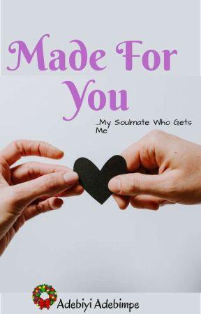 Made For You by AdebiyiAdebimpe