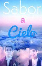 Sabor A Cielo♡|Terminada| by AnneVillanela