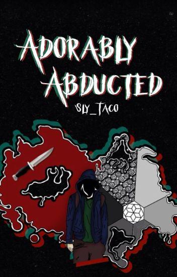 Adorably Abducted  ✧ Sparklington/SyndiSparklez