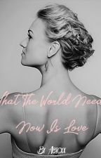What The World Needs Now Is Love - An Aaron Hotchner Story by Purpleia3