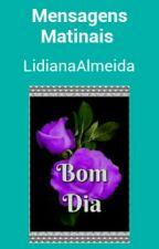 Mensagens Matinais  by LidianaAlmeida