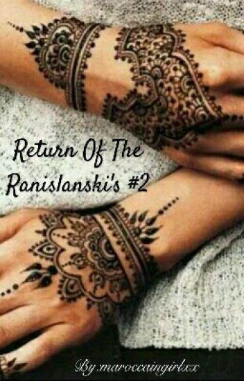 The Return Of The Ranislanski's Deel2 #Voltooid