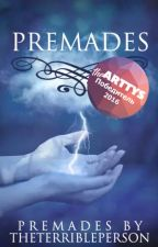 Premades|closed| by TheTerriblePerson