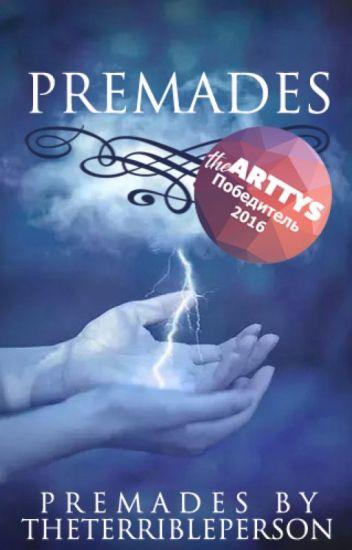 Premades|closed|