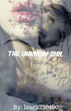 The Unknow Girl L.P FF by laura250400
