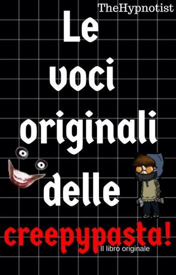 Le voci originali delle creepypasta!