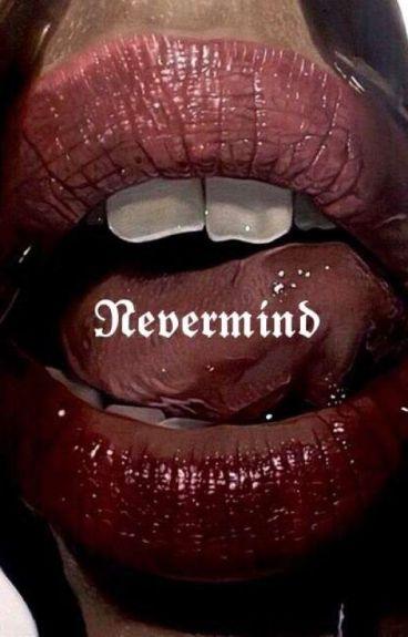 【NEVERMIND】| M.yg P.jm