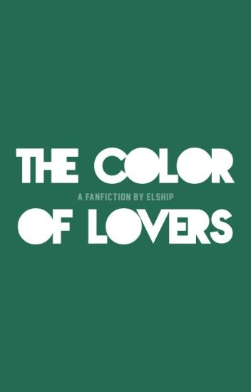 The Color Of Lovers [HOLD]