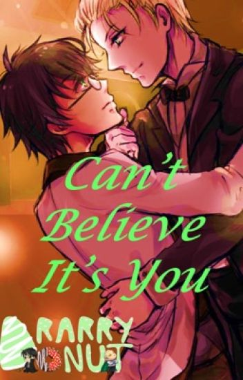 Can't Believe it's You [COMPLETED]