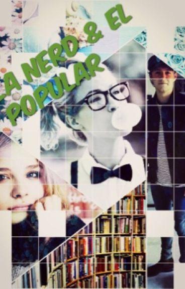 La Nerd y El Popular (Niall y tu)