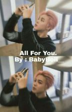 All For You / / Yoonmin Story by BabyBoii__