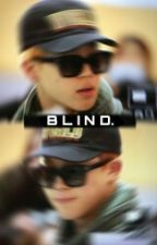 Blind. Yoonmin Story by BabyBoii__
