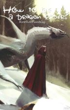 How to be a Dragon Rider? (Hungarian) by RooRooFantasy