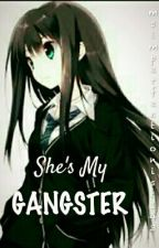 She's My Gangster by msimperfectionist143