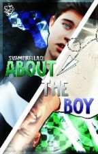 About the boy by exrthswift