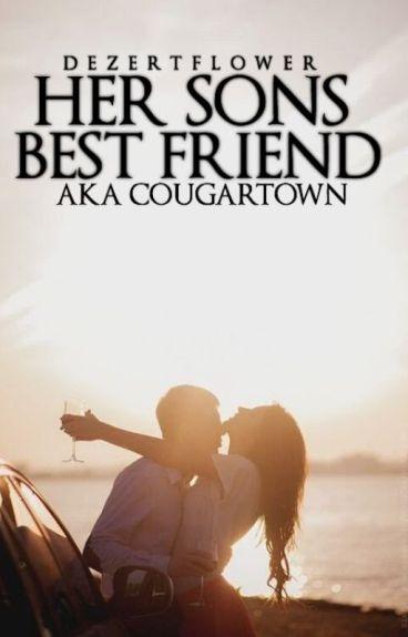 Her sons best friend (Aka Cougartown)