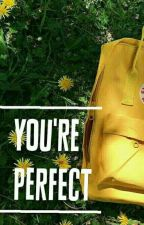 You're perfect // a.i by ionlywannacats