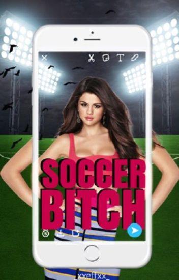 Soccer Bitch. 1&2 - ✔️- Herschrijven
