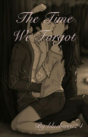 A Time We Forgot (Aarmau Fanfiction)