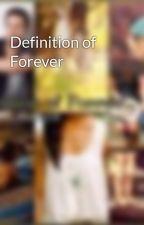 Definition of Forever by luke_bryan_fanatic