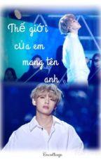[VMin] Thế giới của em mang tên anh by minhmin98