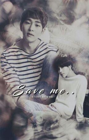 [Zawieszone] Save Me   || OnTae by ems_ontae