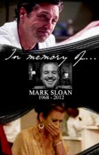 In memory of Mark Sloan by montgomry