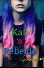 Kat A Rebelde by leticialaporte