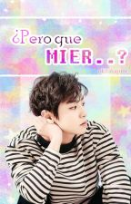 ¿Pero que mier...? [ChanHun] by okitahajime