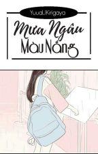 [12 chòm sao] Mưa Ngâu Màu Nắng by YuuaKirigaya