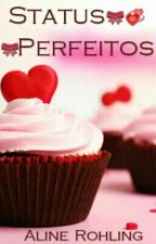 Status  Perfeitos by AlineRohling-1D