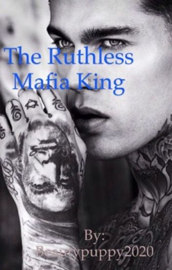 The Ruthless Mafia King  *On Hold*