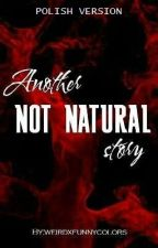 Another Not Natural Story // SPN [PL] by weirdxfunnycolors
