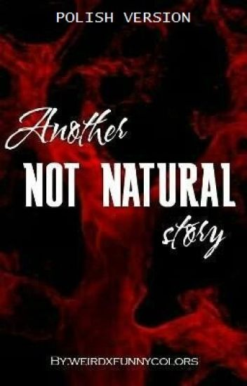 Another Not Natural Story // SPN [PL]