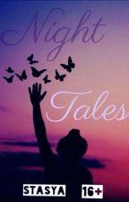 Night tales||Ночные сказки. by StasyaMoor