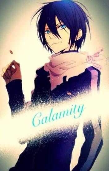 Calamity: Yato X Reader