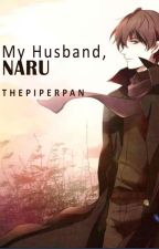 My Husband, Naru: A Ghost Hunt Fanfiction by thepanpiper
