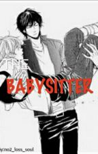 The Babysitter by no2_lost_soul