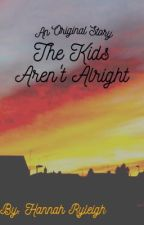 The Kids Aren't Alright ☽ Original by spookyscaryhannah