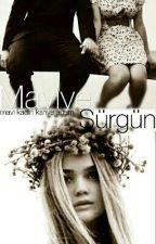 MAVİYE SÜRGÜN by songulkirmizi7