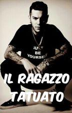 IL RAGAZZO TATUATO (In Revisione) by _tedz_